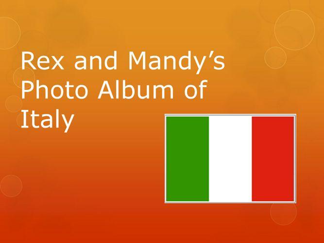 Resource 15 - Rex and Mandy's Photo album of Italy