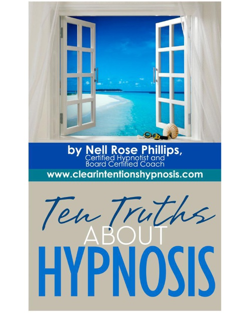 Ten Truths of Hypnosis
