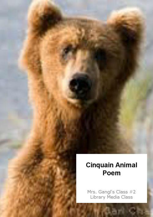 Cinquain Animal  Poems Mrs. Gangl #2