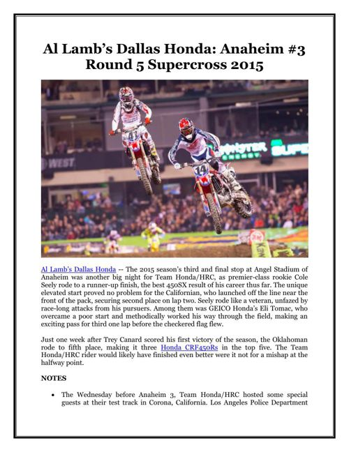 Al Lamb's Dallas Honda: Anaheim #3 Round 5 Supercross 2015