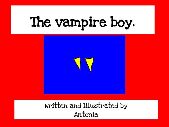 The Vampire Boy by Antonia