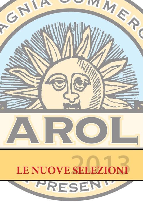 AROL s.r.l. - Le nuove selezioni 2013