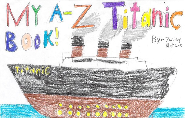 My A-Z Titanic Book by Zach