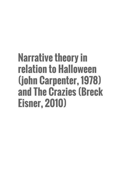 Narrative theory in relation to Halloween (john Carpenter, 1