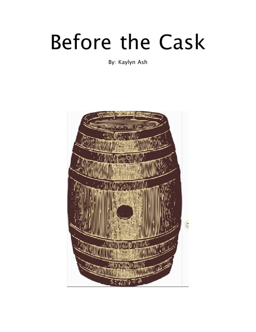 Before the Cask