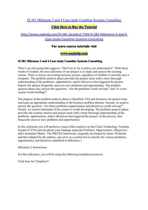 IS 581 Milestone 3 and 4 Case study Coastline Systems Consulting