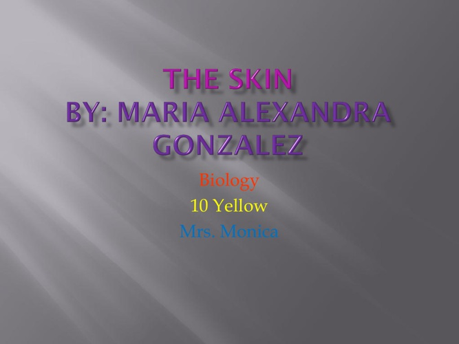 Skin- Marialex Gonzalez