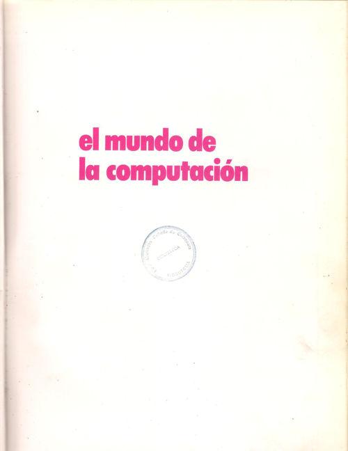 EL MUNDO DE LA COMPUTACIÓN tomo 3