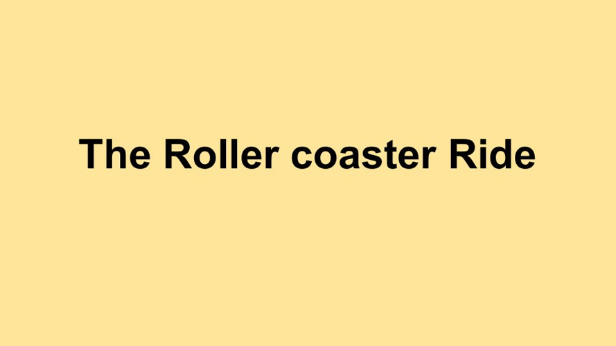 The Rollercoaster Ride