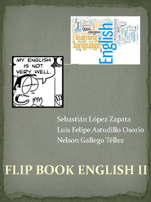 Miniproject Flip Book English II