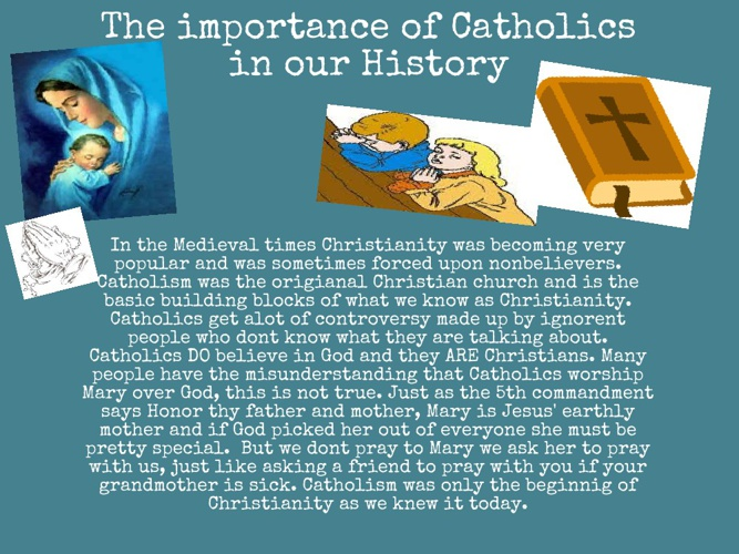 The Catholic Church in the Medieval Times