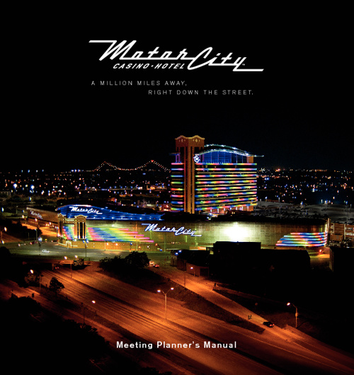 MotorCity Casino Hotel - Meeting Planner's Manual