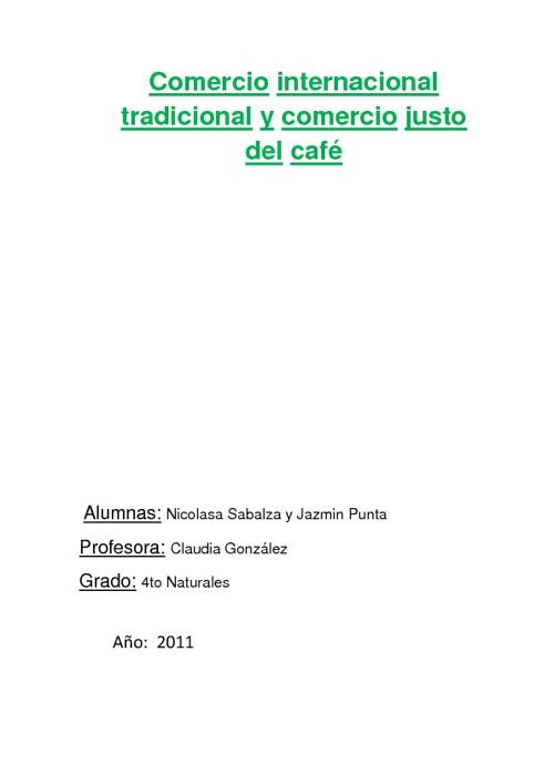 Comercio internacional tradicional y comercio justo del café