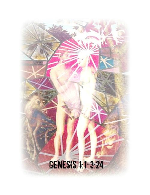 Genesis 1:1-3:24 [American Standard Version]
