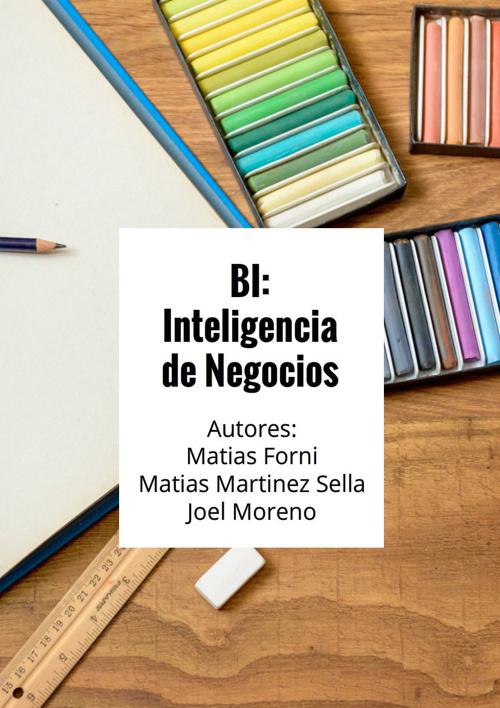 BI: Inteligencia de Negocios