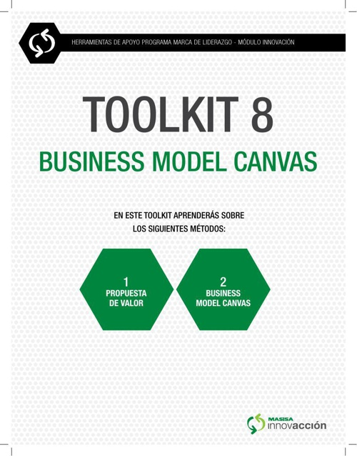 BUSINESS MODEL CANVAS (TOOL KIT 8)