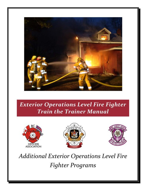 Additional Exterior Operations Level Fire Fighter Programs