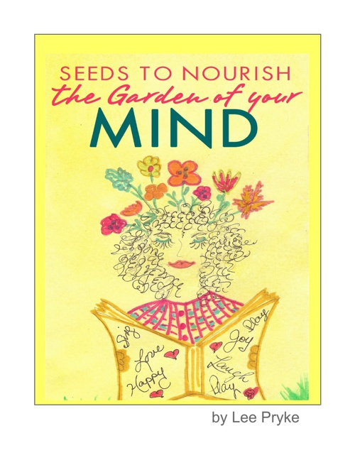 Seeds To Nourish the Garden of Your Mind