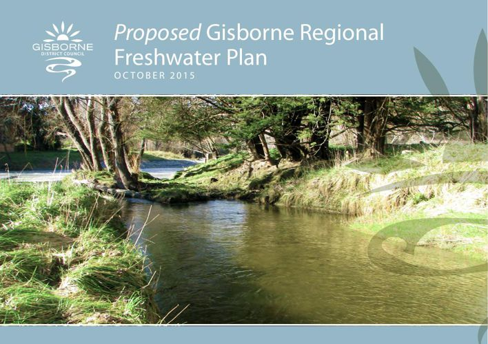 Proposed Gisborne Regional Freshwater Plan - Oct 2015v2