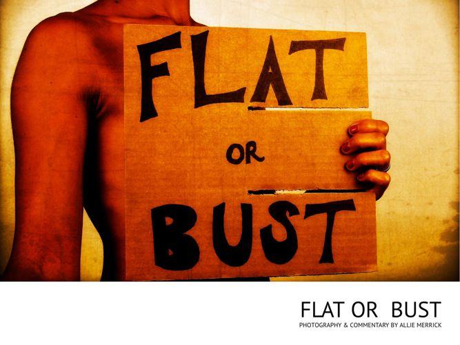 FLAT or BUST