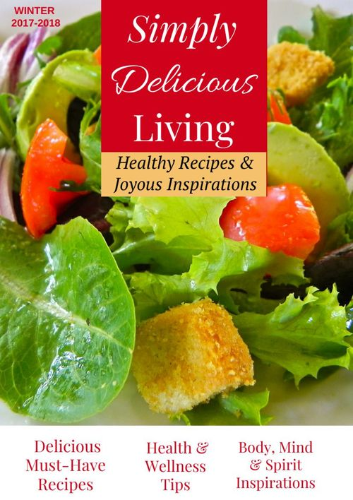 Simply Delicious Living Magazine WINTER 2017-2018