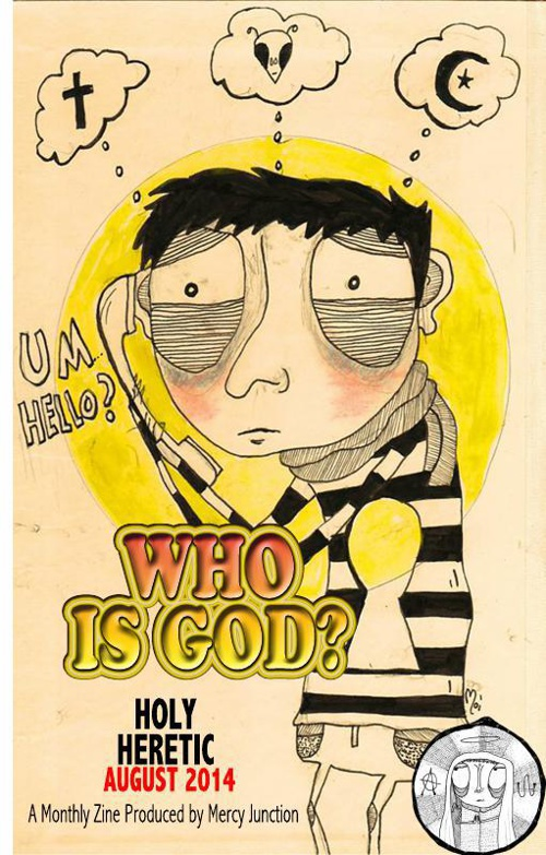 Holy Heretic: WHO IS GOD? August 2014