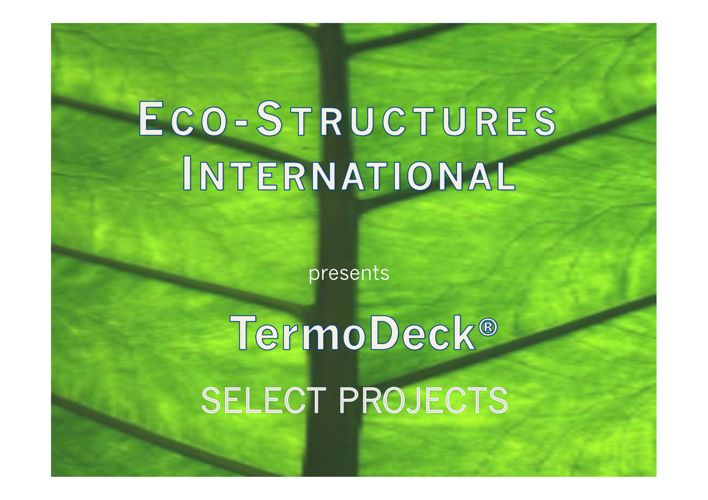 TermoDeck Select Projects