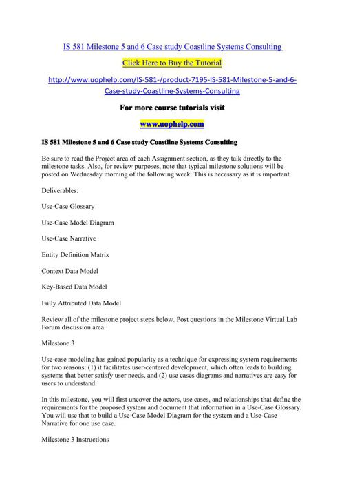 IS 581 Milestone 5 and 6 Case study Coastline Systems Consulting