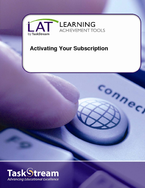 Activate Your TaskStream LAT Subscriptionuide