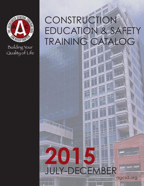 AGC San Diego Construction Education & Safety Training Catalog
