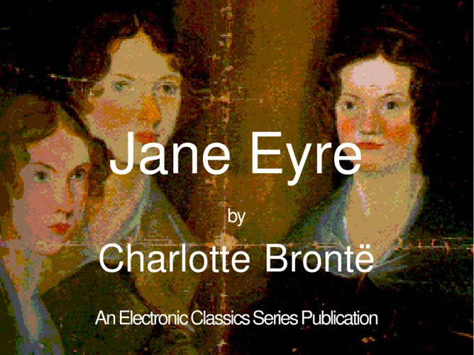 sadness hope and tension in jane eyre a novel by charlotte bronte