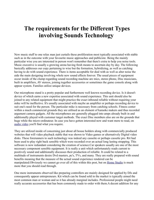 The requirements for the Different Types involving Sounds Techno