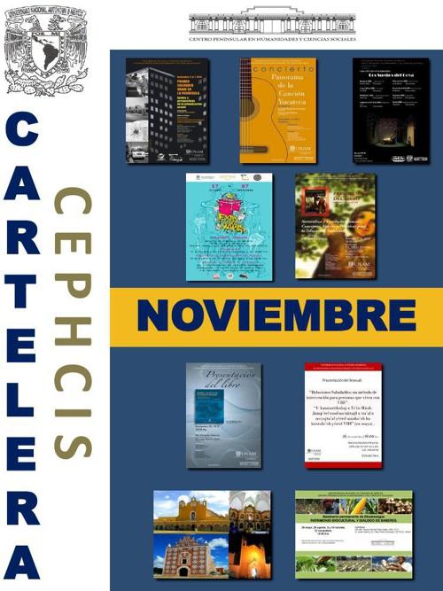 Cartelera CEPHCIS-UNAM, noviembre 2014.