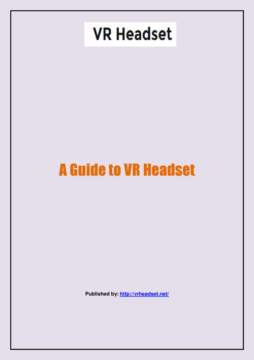 A Guide to VR Headset