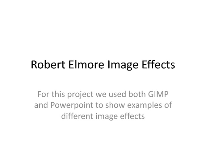 Robert Elmore Image Effects