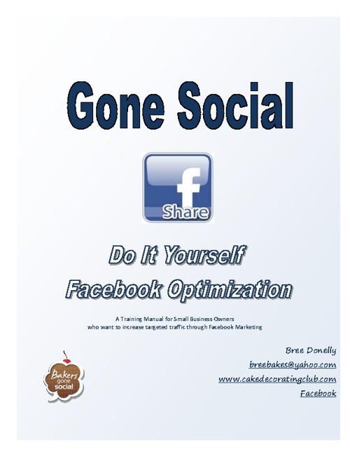 Gone Social: DIY Facebook Optimization