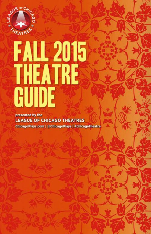 Fall 2015 Chicago Theatre Guide