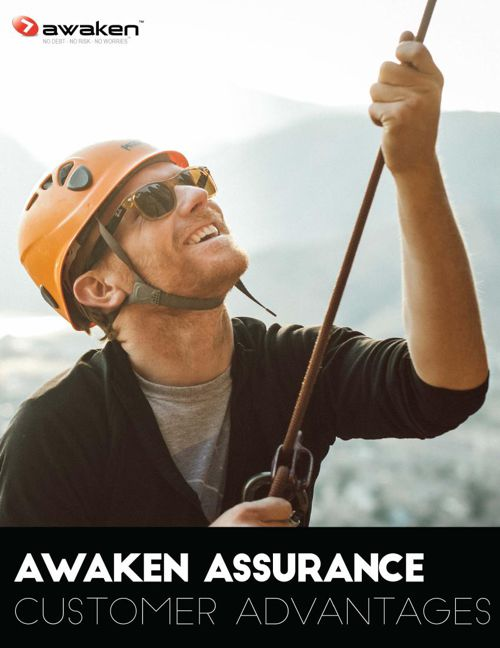 Awaken Assurance - Customer Advantages