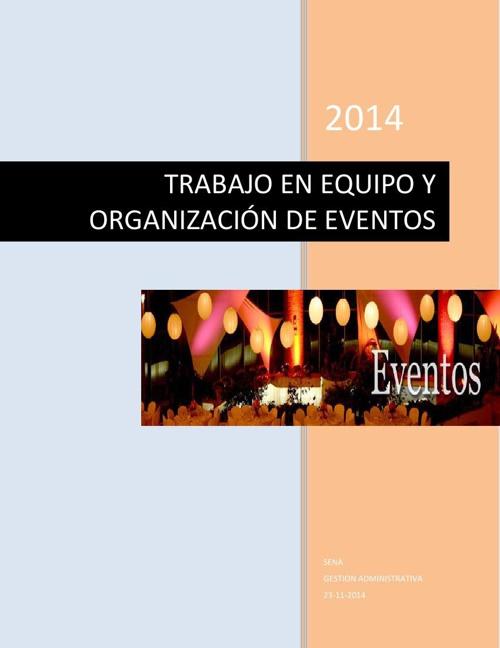 TRABAJO EN EQUIPO Y LA ORGANIZACIÓN DE EVENTOS