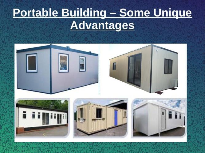 Portable Building – Some Unique Advantages