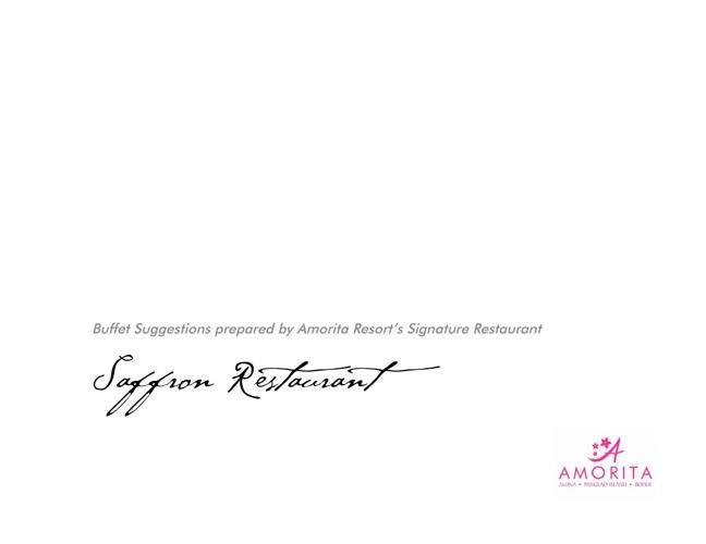 Amorita Resort | Saffron Restaurant's Wedding Buffet Suggestions