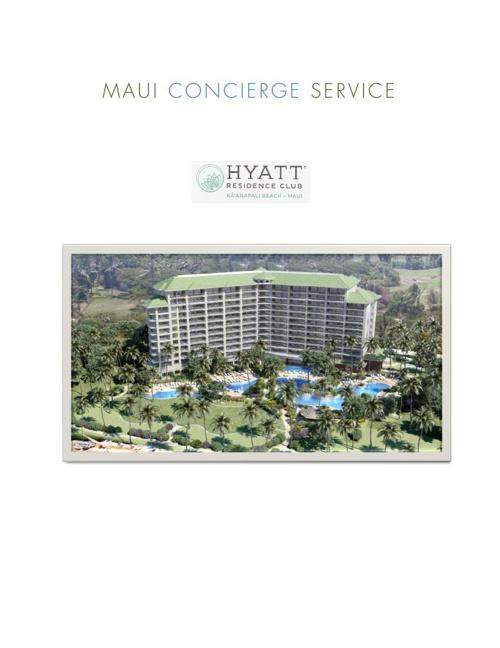 HRC, Maui Concierge Service