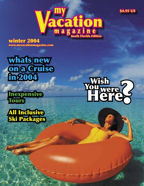 My Vacation Magazine First Issue
