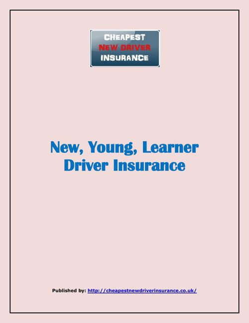 New, Young, Learner Driver Insurance
