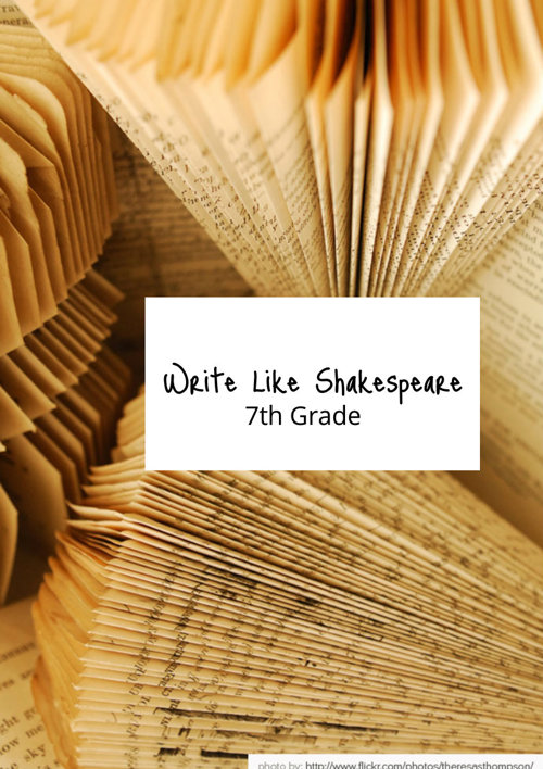 """""""Write Like Shakespeare"""" 7th Grade 2015"""