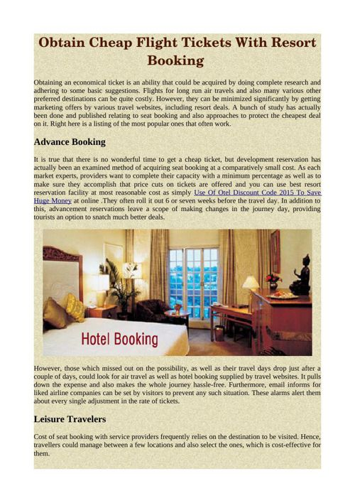 Obtain Cheap Flight Tickets With Resort Booking