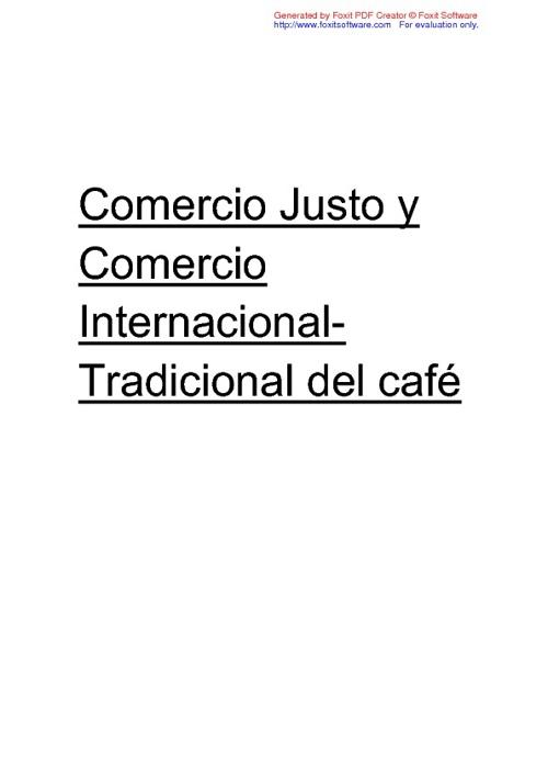 Comercio Justo y Comercio Internacional-Tradicional del café
