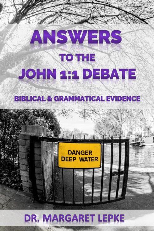 Answers to the John 1-1 Debate