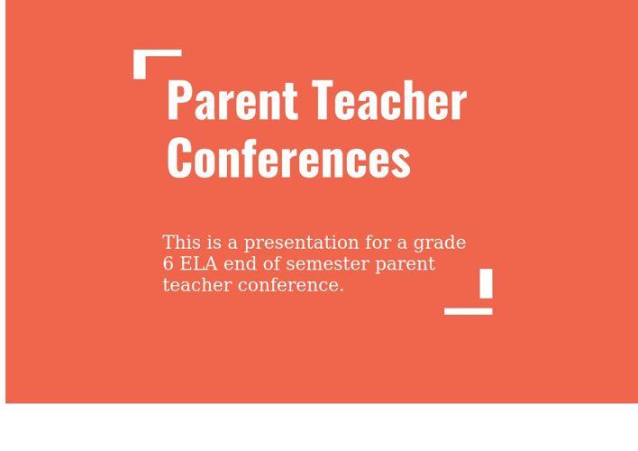 G6 ELA Parent Teacher Conference