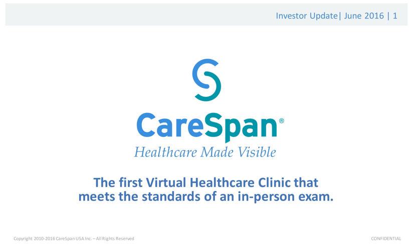 CareSpan Investor Summary June 2016